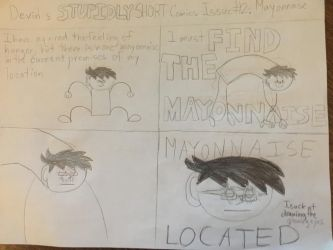 Devin's Stupidly short comics Issue #2. Mayonnaise by Deevins
