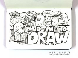 Doodle - NO TIME TO DRAW by PicCandle