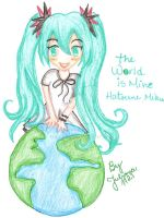 The World is Mine by Juliana1121