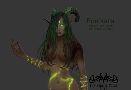 Fen'xara the Fel-Opal Queen by The-Serene-Mage
