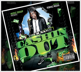 Cashin Out Mixtape Cover by RomacMedia