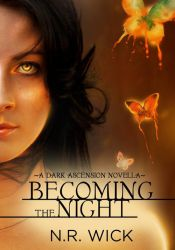 Book cover - Becoming the Night by N.R. Wick by CathleenTarawhiti