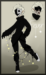 Ref| FEVER - Creepypasta/Horror by Claw-kit