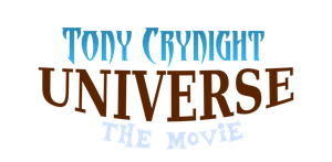 Tony Crynight Universe: The Movie by TheSuperFrank225
