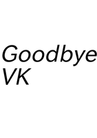 Goodbye my VK by astya45