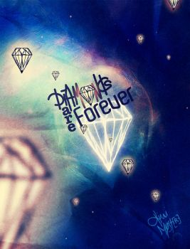 Diamonds are forever Poster by Kiwi-Mystere