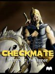 Checkmate - Chapter 2: The Siege by shirishart