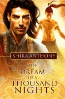 Dream of a Thousand Nights by ShiraAnthony