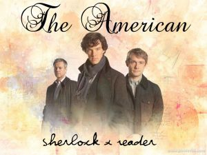 BBC Sherlock X Reader - The American - Prologue by Berjhawn on