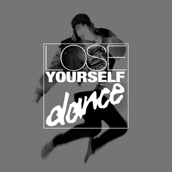 Lose Yourself To Dance by 0r4nJuice