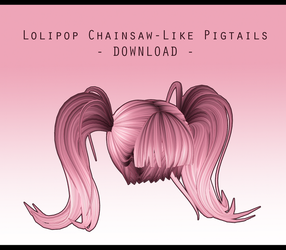 Lolipop Chainsaw-Like Pigtails [ DOWNLOAD ] by PeachMilk3D