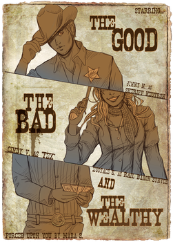 The Good, the Bad, and the Wealthy by Acaciathorn