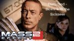 Mass Effect 2 - Down with the Sickness (Disturbed) by GothicGamerXIV
