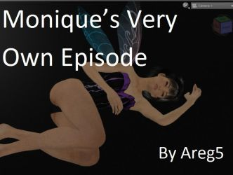 Monique's Very Own Episode by areg5