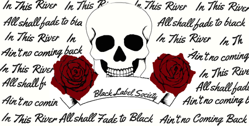 In This River Black Label Society by LokiForever9