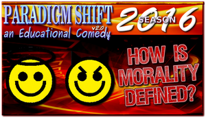 PSEC 2016 How Is Morality Defined? by paradigm-shifting