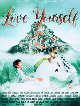 +Love Yourself | Poster | by danalol16