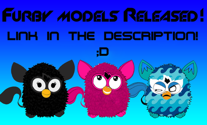 Furby Models Released!!! by FFGOfficial