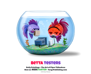 Daily 1324. Betta Testers by Cryptid-Creations