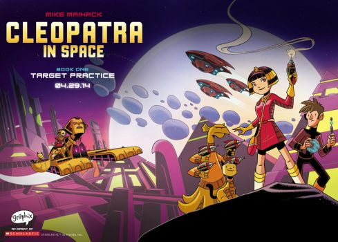 Cleopatra in Space #1: Target Practice (Full) by mikemaihack