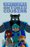 Awesome Antonio Cousins #5 by NoDiceMike