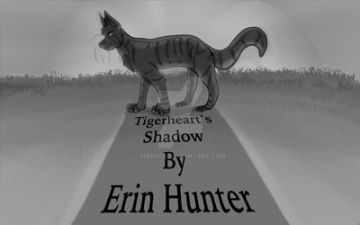 Tigerheart's Shadow grayscale (fake cover) by Haerth