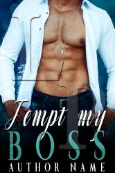 Tempt My Boss Book Cover ( Available) by liviapaixao