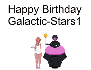 happy birthday Galactic-Stars1 by funnytime77