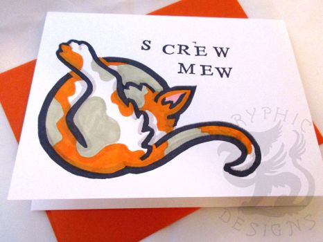 Screw Mew Novelty Cat Greeting Card by leiko