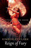 Battles in the Dark - Book 3 - Reign of Fury by FlowComa