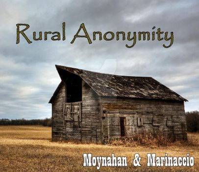 Rural Anonymity Album Cover by KneelB4Zod71