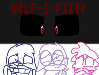 Wolf-i-fied! by DWTDandHTFfanXD