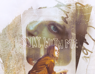 Stay With Me by lisbethsalanders