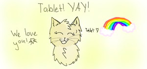 Tablet! YAY! by IvypoolForever