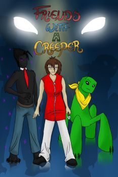Title Picture for Friends with a Creeper Reborned by xXAcantheaXx