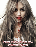 Teen Queen to Vampire Queen by yairalynn