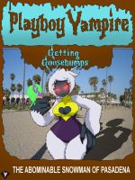 Getting Goosebumps -Abominable Snowman of Pasadena by PlayboyVampire