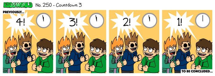 EWCOMIC No. 250 - Countdown 3 by eddsworld