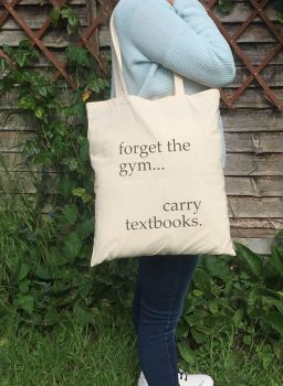 Forget the Gym Carry Textbooks by ToBeQuiteFrank