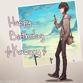 Happy Birthday Kawacy!! by Blooding424