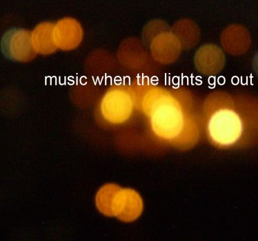 music when the lights go out by amanda-oliveira