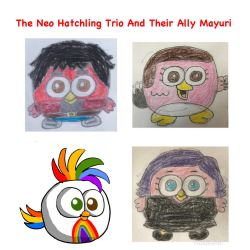 The Neo Hatchling Trio And Their Ally Mayuri  by RaphaelFernandez2001