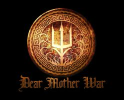 Dear Mother War by chrisahorst