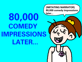 Luan Loud - 80,000 Comedy Impressions Later... by MikeJEddyNSGamer89