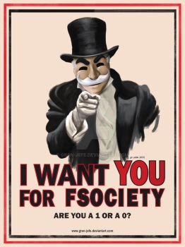 I Want You For FSOCIETY by gran-jefe