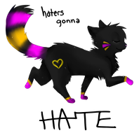 Haters Gonna HATE-PC by memedokis