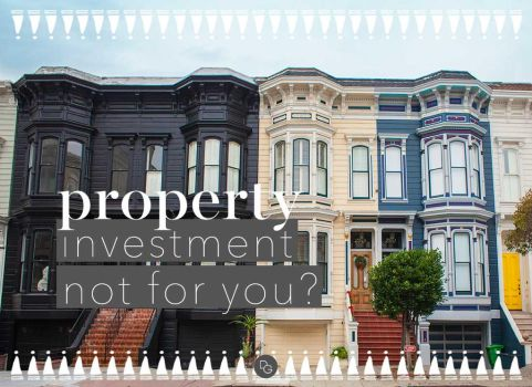 6 Amazing Investment Ideas If Property Isnt For by thedailyguru