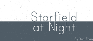 Starfield at Night by Yun-Zhen