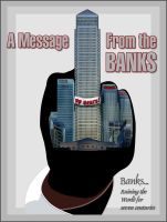 A Message From the Banks by killingfreud