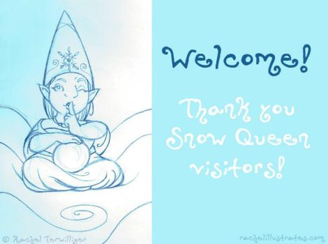 Welcome, Snow Queen visitors! by rachelillustrates